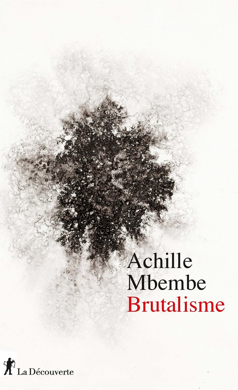 Couverture du livre. Achille Mbembe, Brutalisme